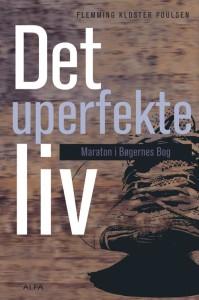 """""""Det uperfekte liv"""" af Flemming Kloster Poulsen"""